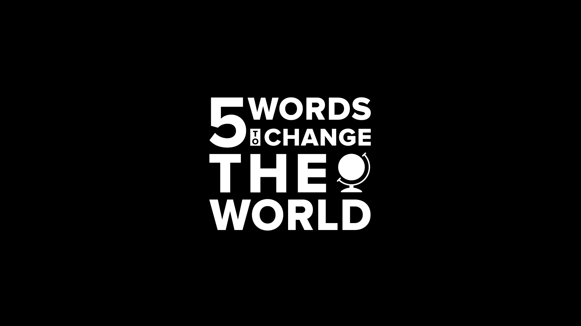 5 Words To Change The World - River Valley Network
